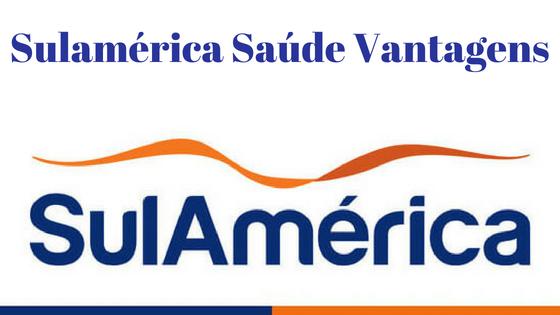 Conheça a Sulamérica Saúde e Saiba as Vantagens