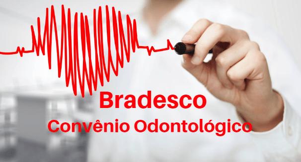 Convênio Odontológico Bradesco